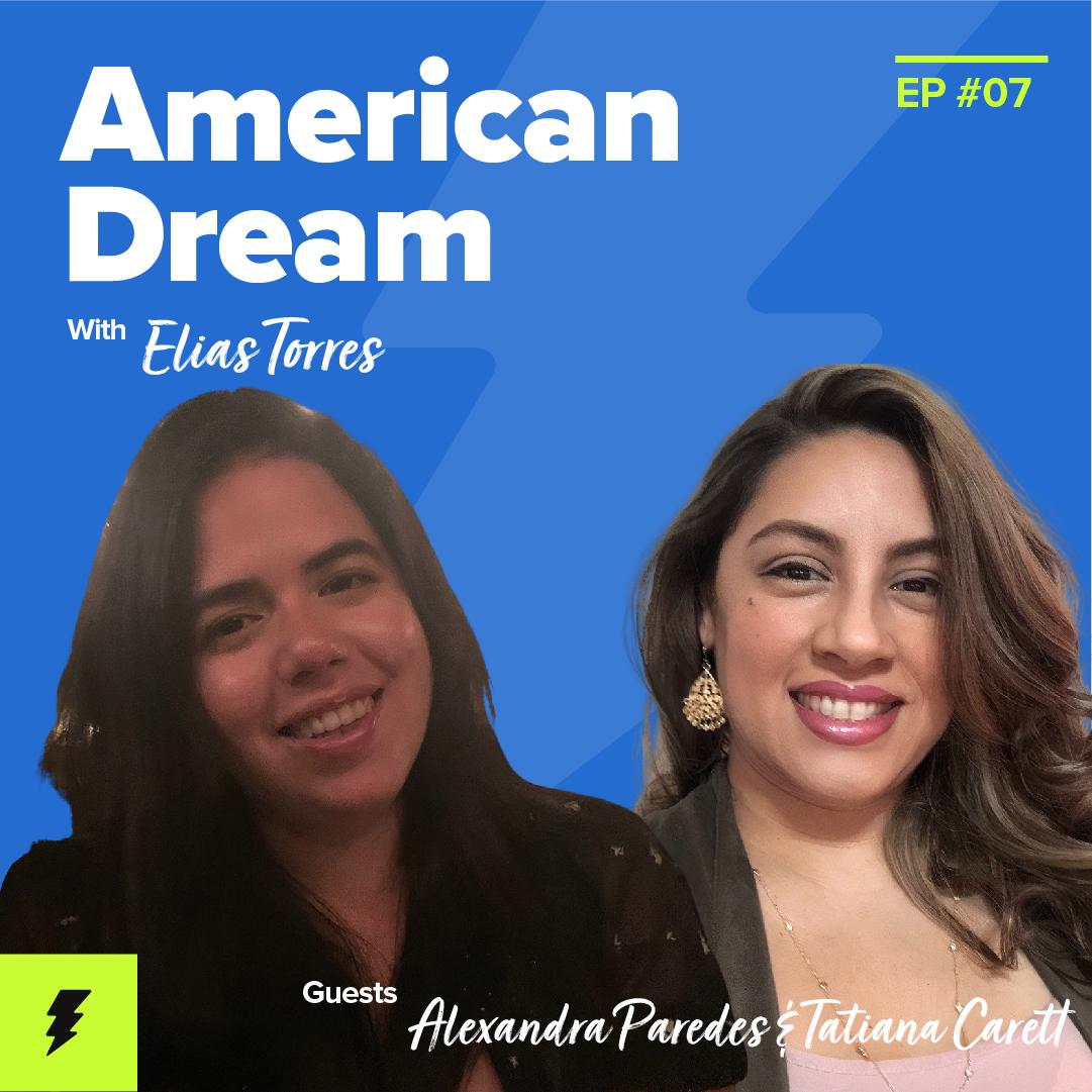 #7: Fostering a Latinx Community in Tech with Stripe's Alexandra Paredes & Booz Allen Hamilton's Tatiana Carett