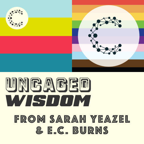 Inclusivity and Authenticity in the Workplace w/ Sarah Yeazel & E.C. Burns