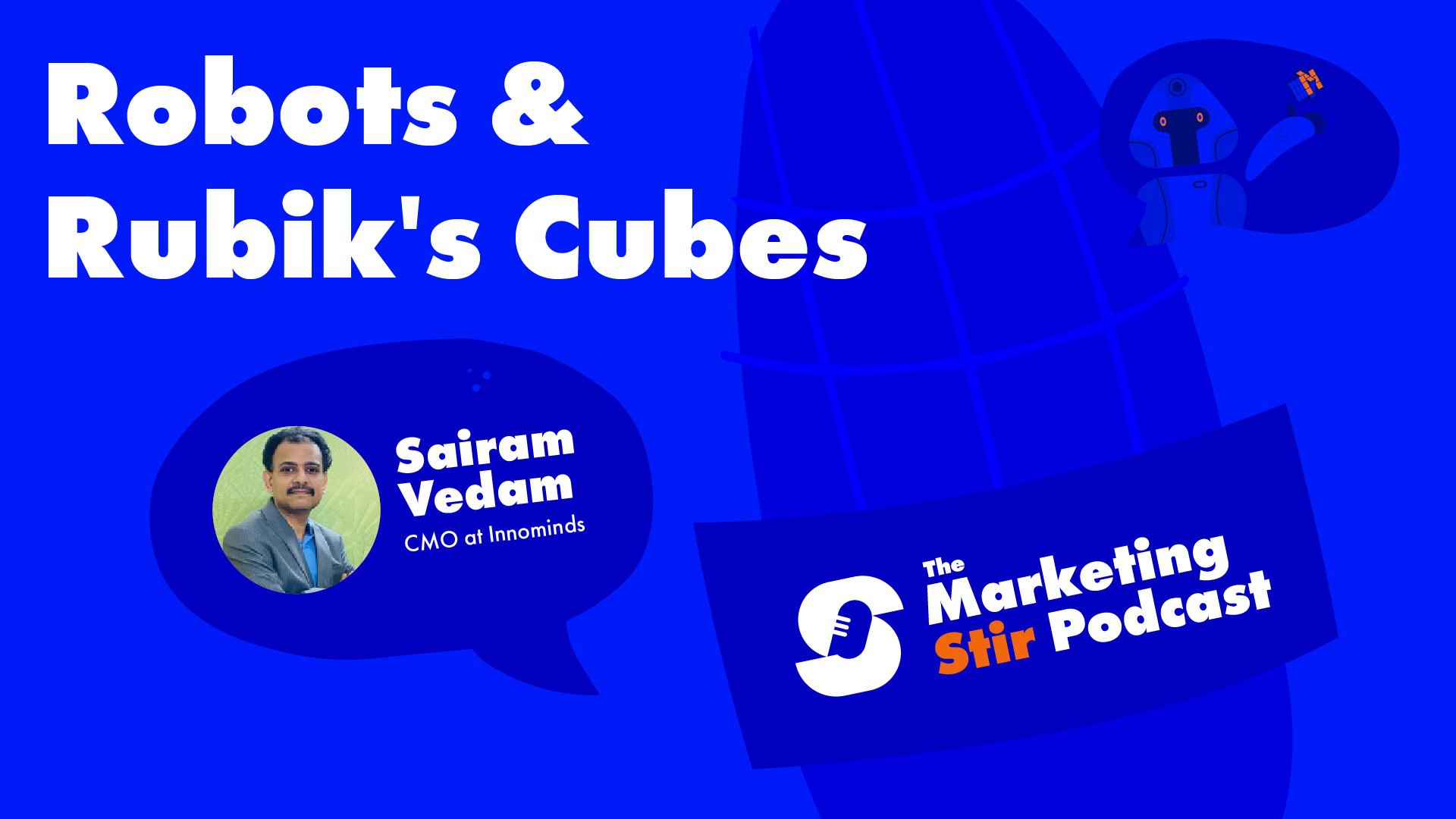 Sairam Vedam (Innominds) - Robots & Rubik's Cubes