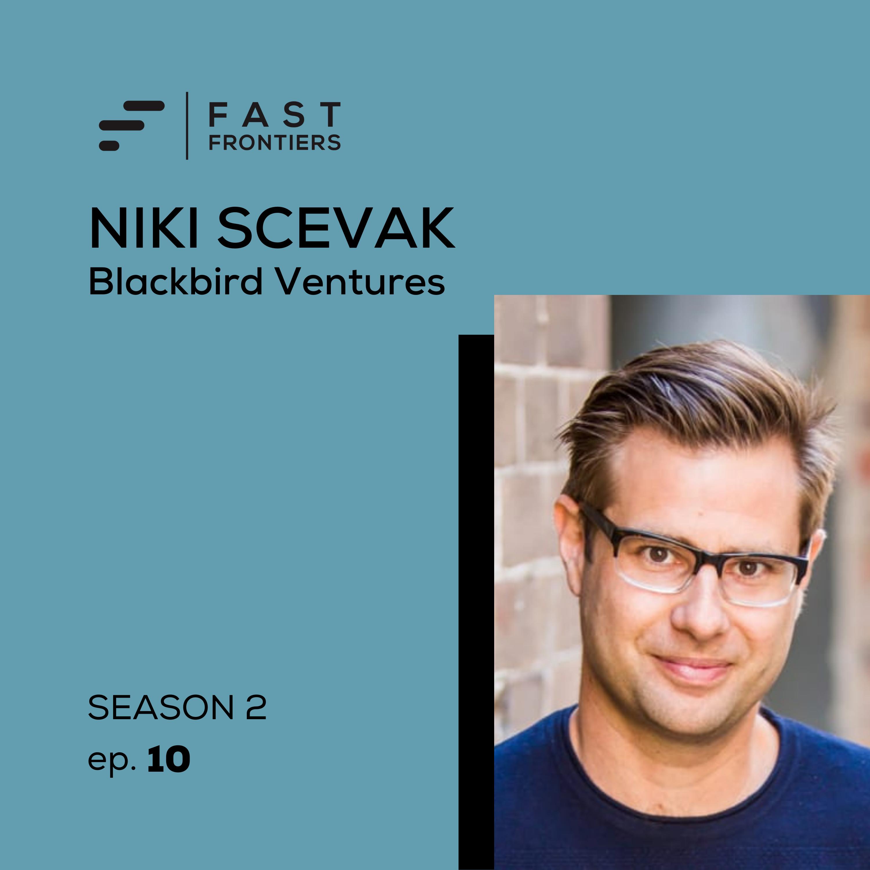 S2 Ep 10. Niki Scevak: Blackbird Ventures