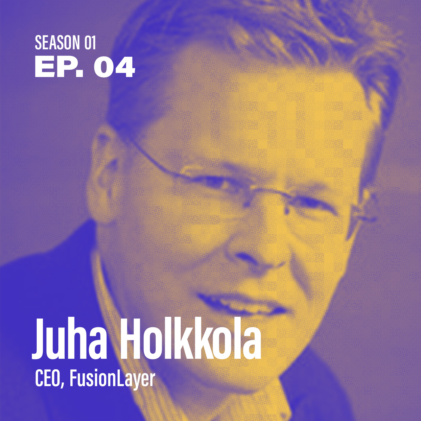 "Season 1, Episode 4: ""How do I measure an automation strategy?"" with Juha Holkkola, CEO @ FusionLayer"