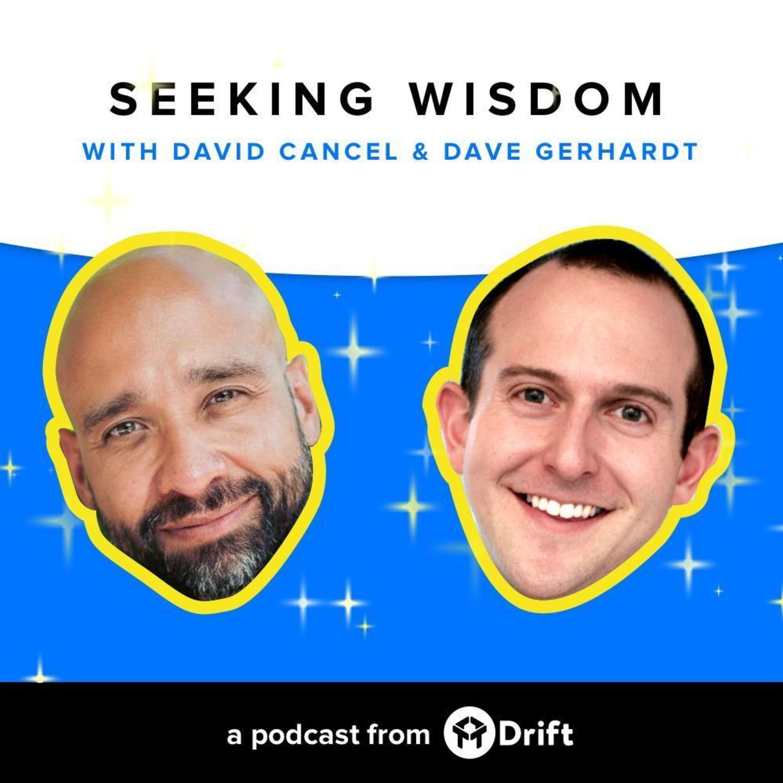 00: Introducing Seeking Wisdom With David Cancel