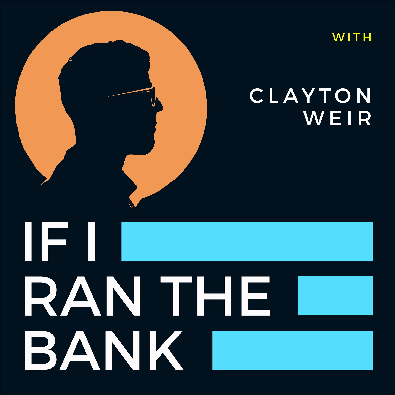 If I Ran the Bank
