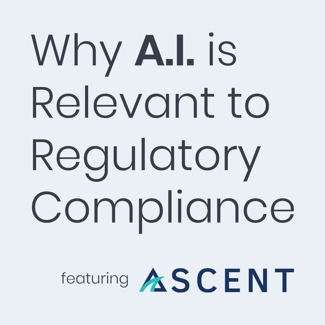 Why Artificial Intelligence is Relevant to Regulatory Compliance