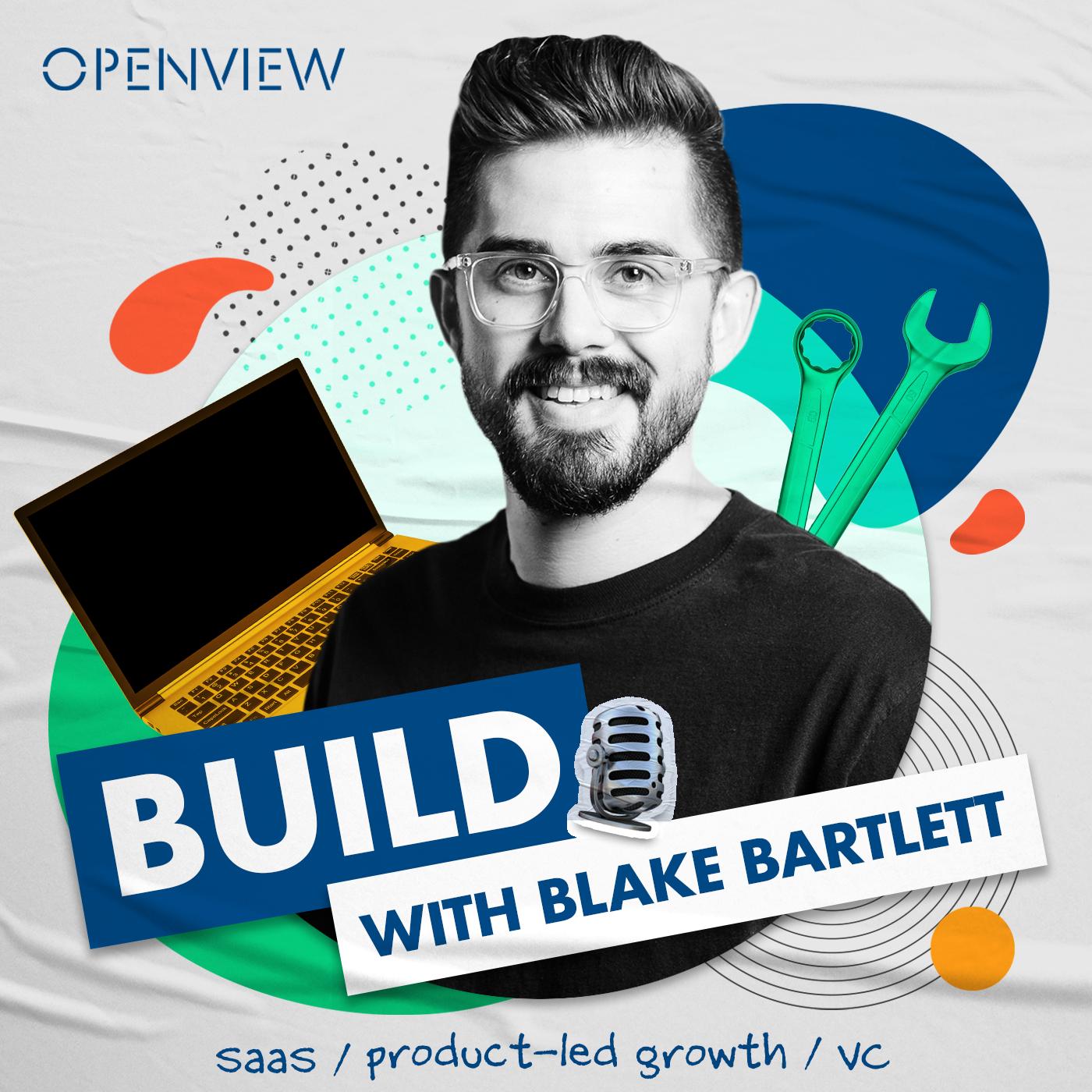 BUILD with Blake Bartlett