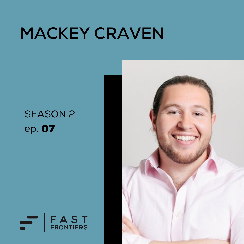 S2 Ep 7: Mackey Craven