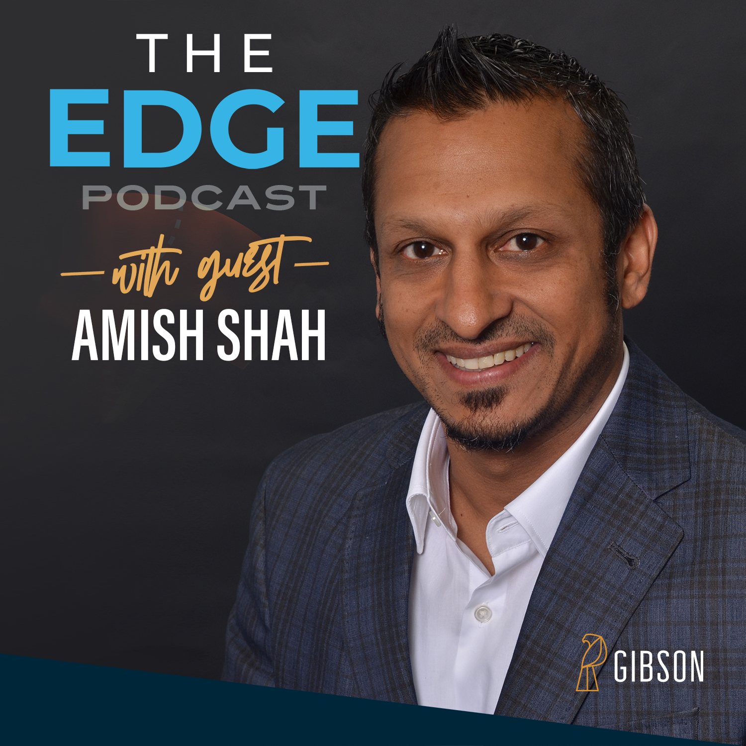 Amish Shah discusses building your team and company for the future