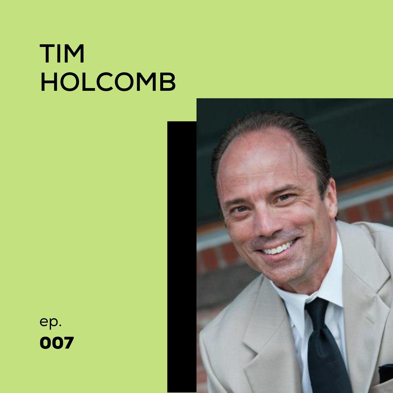 07 - Tim Holcomb