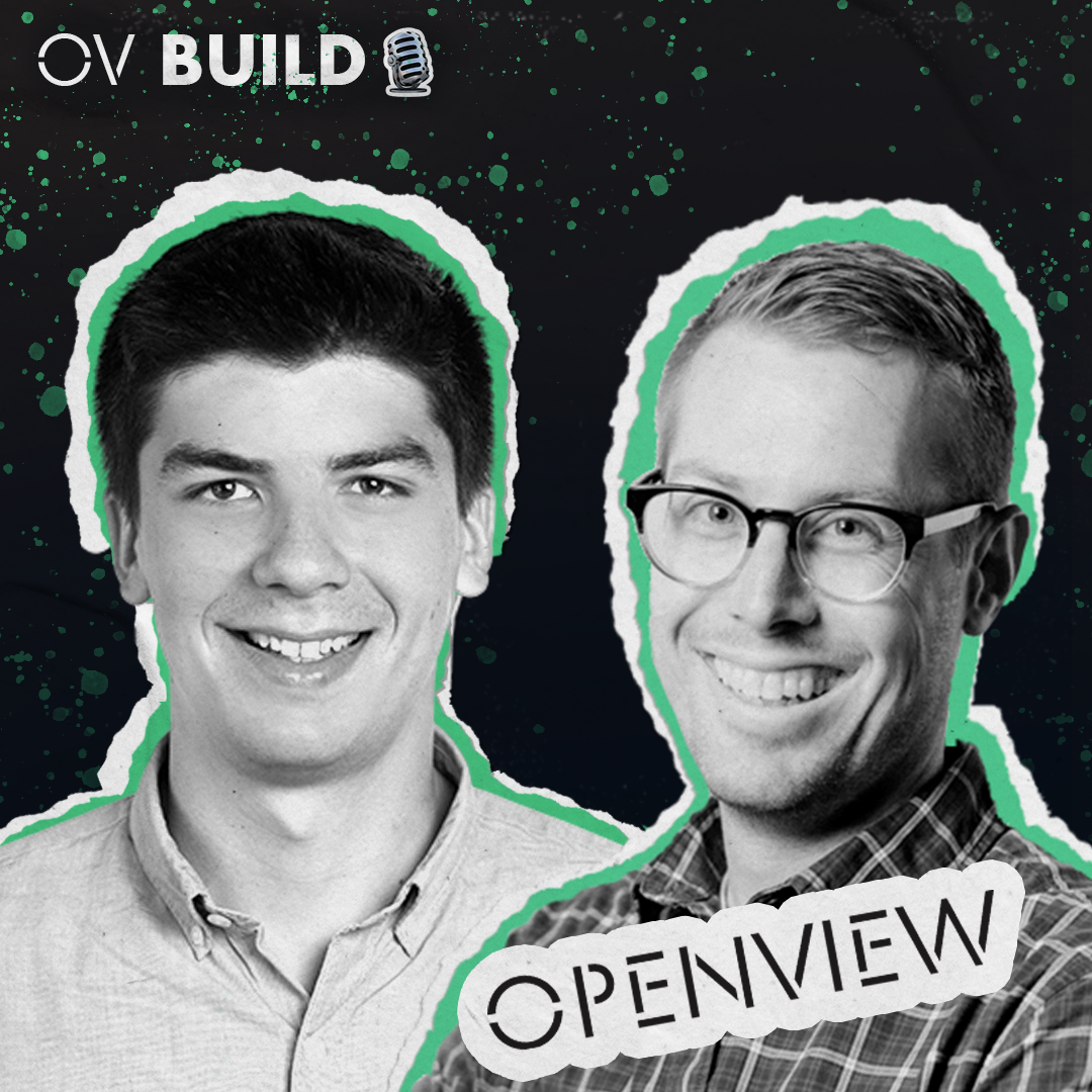 Kyle Poyar and Sean Fanning (OpenView): Making Sales Less Combative