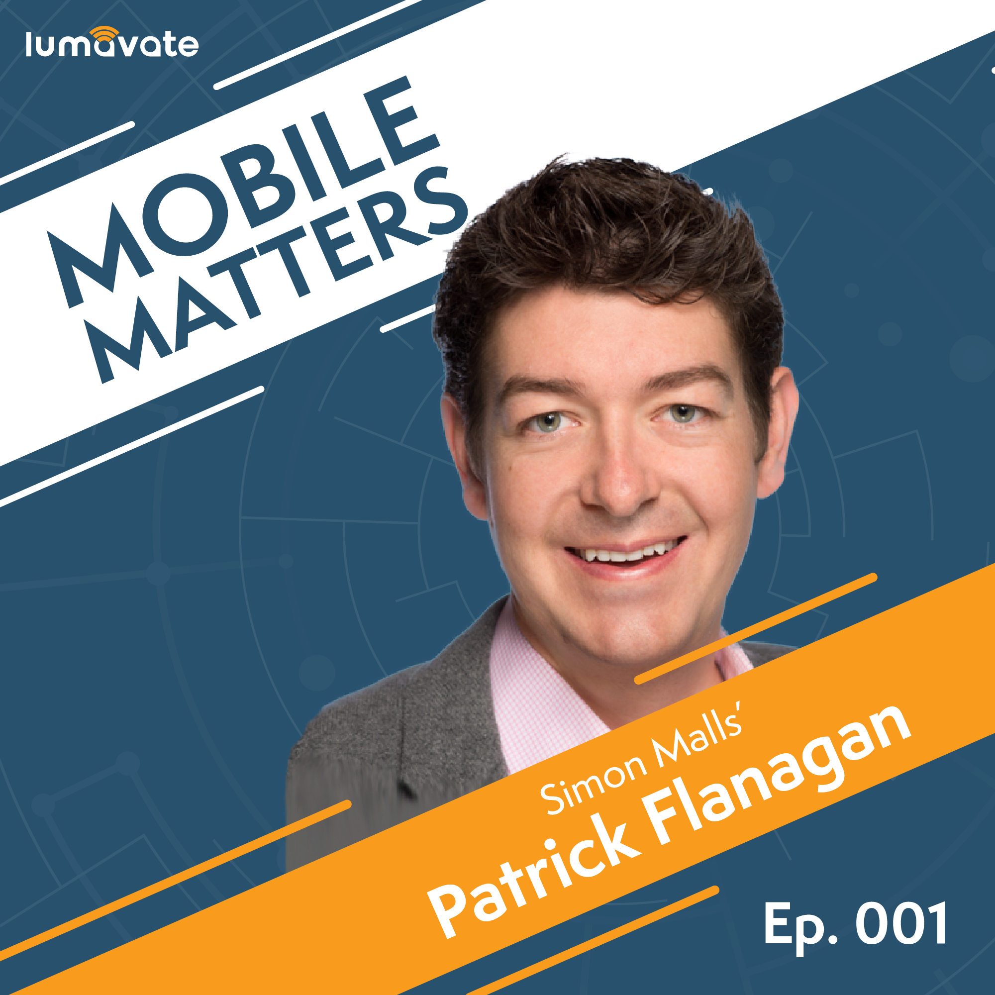 001: Simon Property Group   It's Time for a Mobile-first Mindset