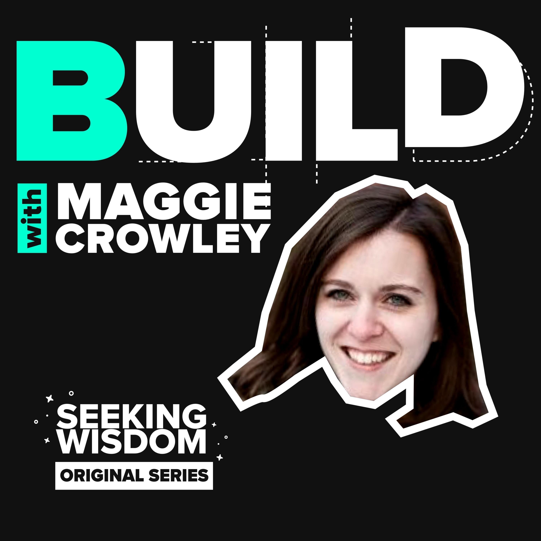 Introducing #Build: A New Seeking Wisdom Show
