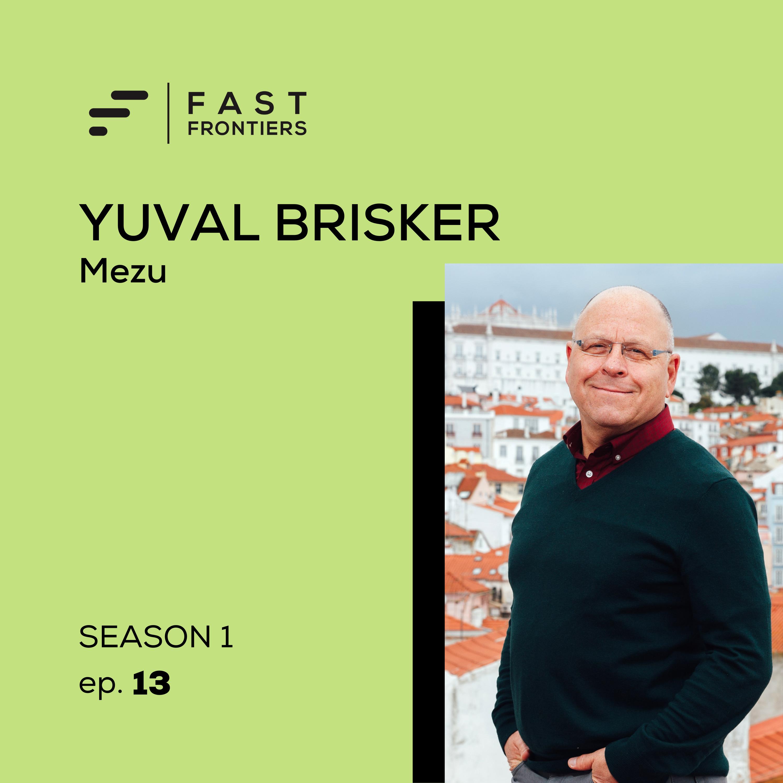 S1 Ep 13. Yuval Brisker: Mezu