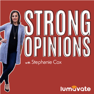 Strong Opinions 009: Stop Waiting to Do Video!
