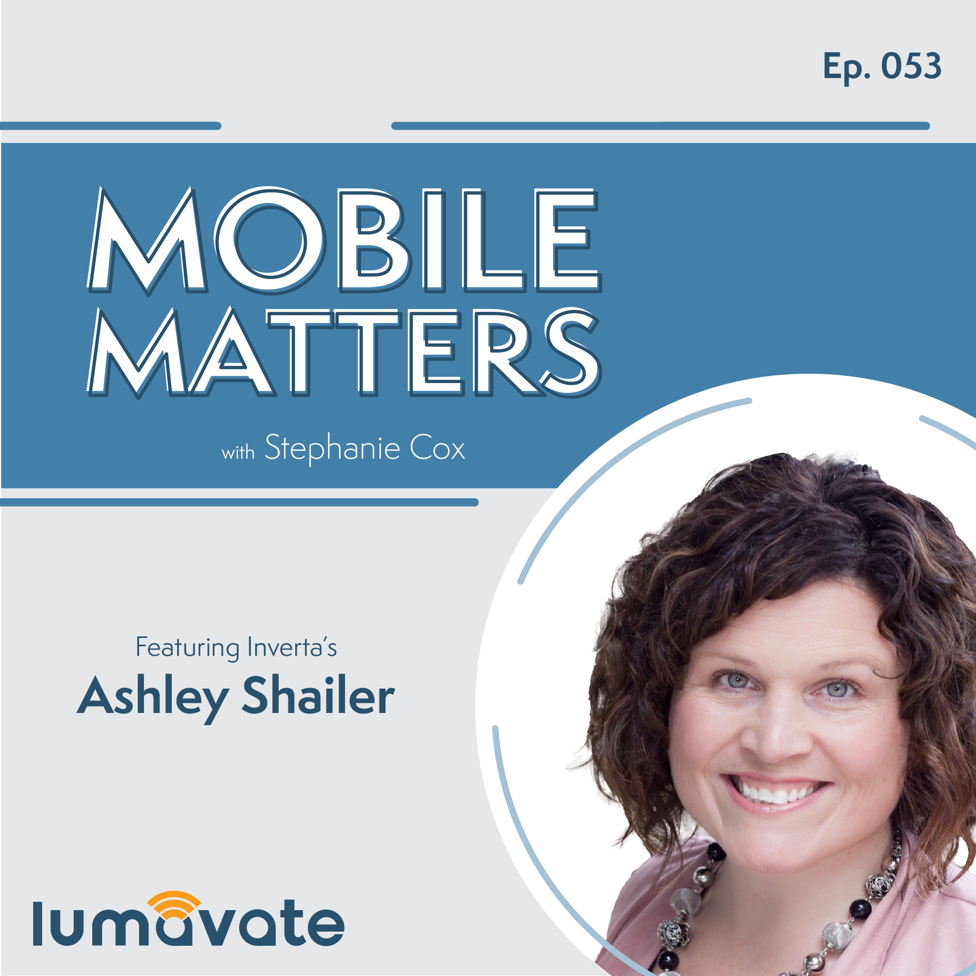 053: Inverta   Being a Marketer, Mom, and More