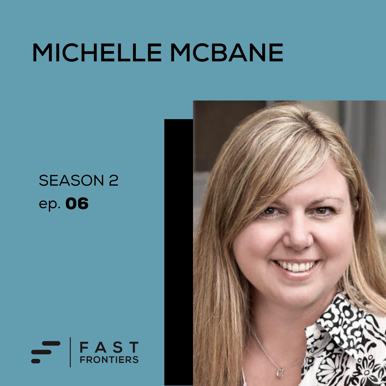 S2 Ep 6: Michelle McBane