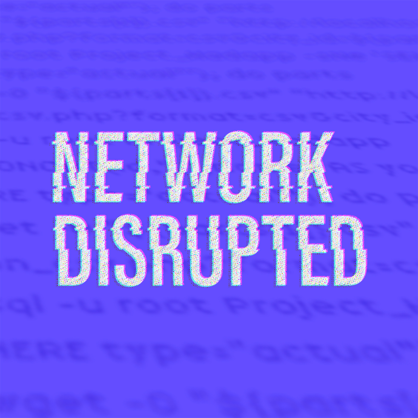 Network Disrupted