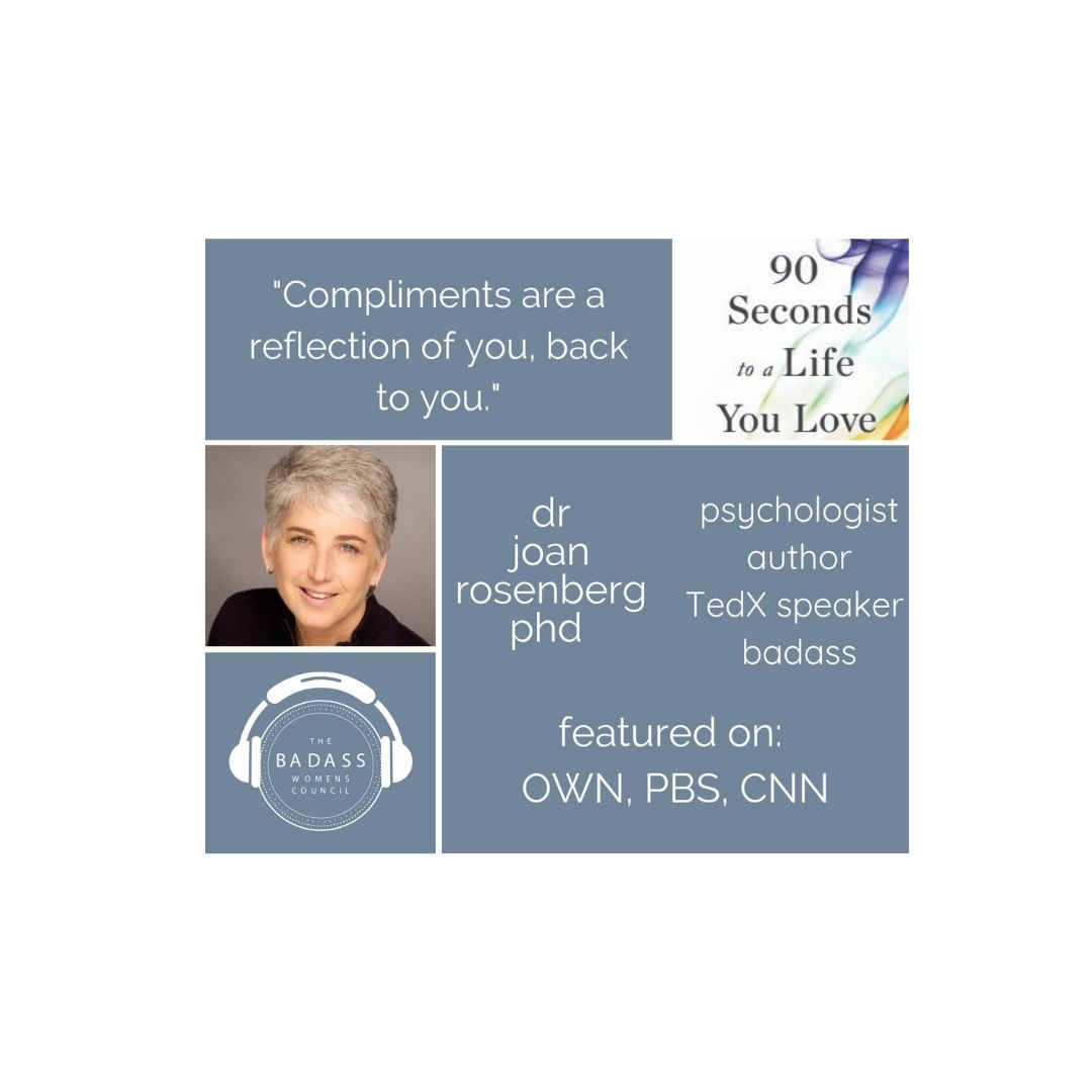 90 Seconds to a Life You Love with Dr. Joan Rosenberg PhD - Part 2