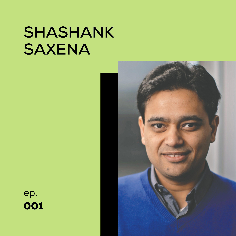 01 - Shashank Saxena