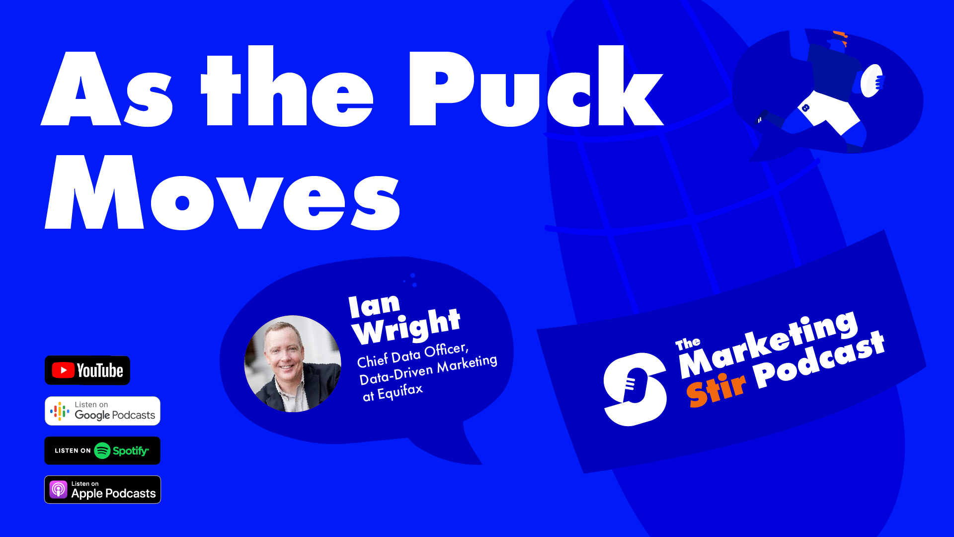 Ian Wright (Equifax) - As the Puck Moves