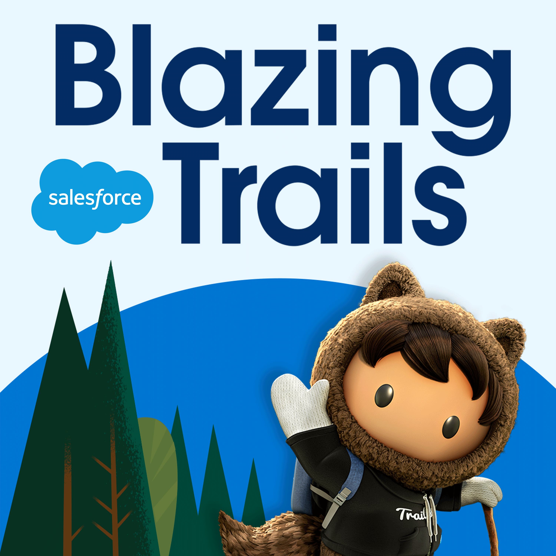 Blazing Trails Salesforce Com