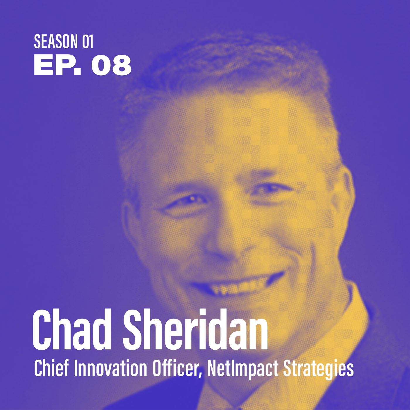 "Season 1, Episode 8: ""How can I nurture innovation at a federal agency?"" with Chad Sheridan, Chief Innovation Officer, NetImpact Strategies"