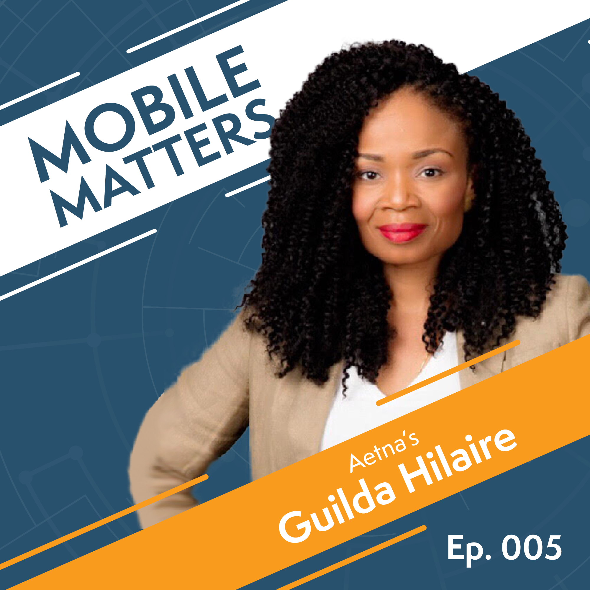 005: Aetna   Why You Need to Have a Mobile Strategy