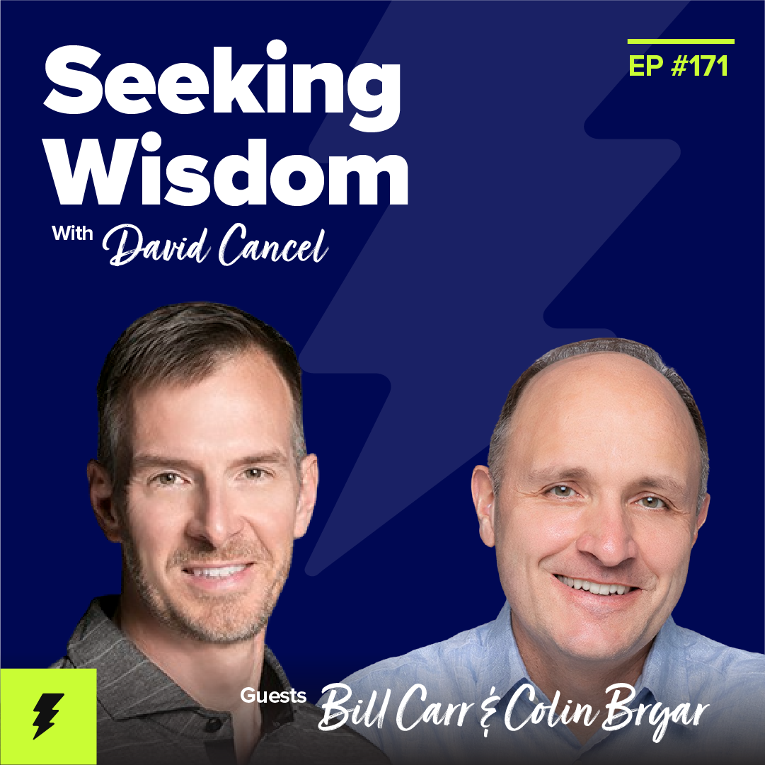 #171: Working Backwards with Amazon's Colin Bryar and Bill Carr
