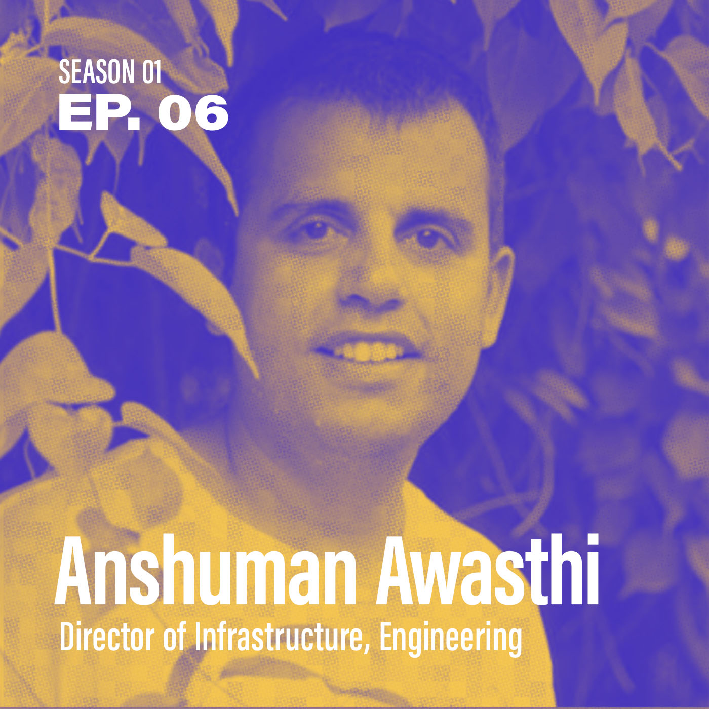 """Season 1, Episode 6: """"How did they adopt SD-WAN so fast?"""" with Anshuman Awasthi, Director of Infrastructure, Engineering @ Leading Retailer"""