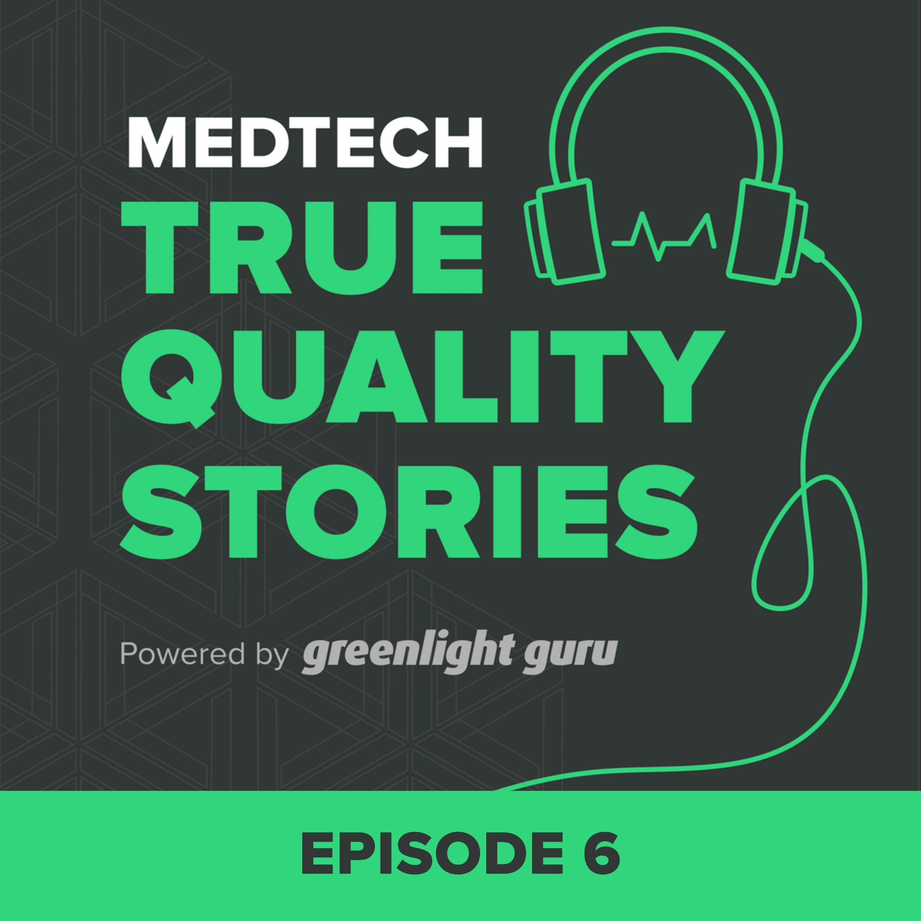 Creating a Culture of Quality at your MedTech Company