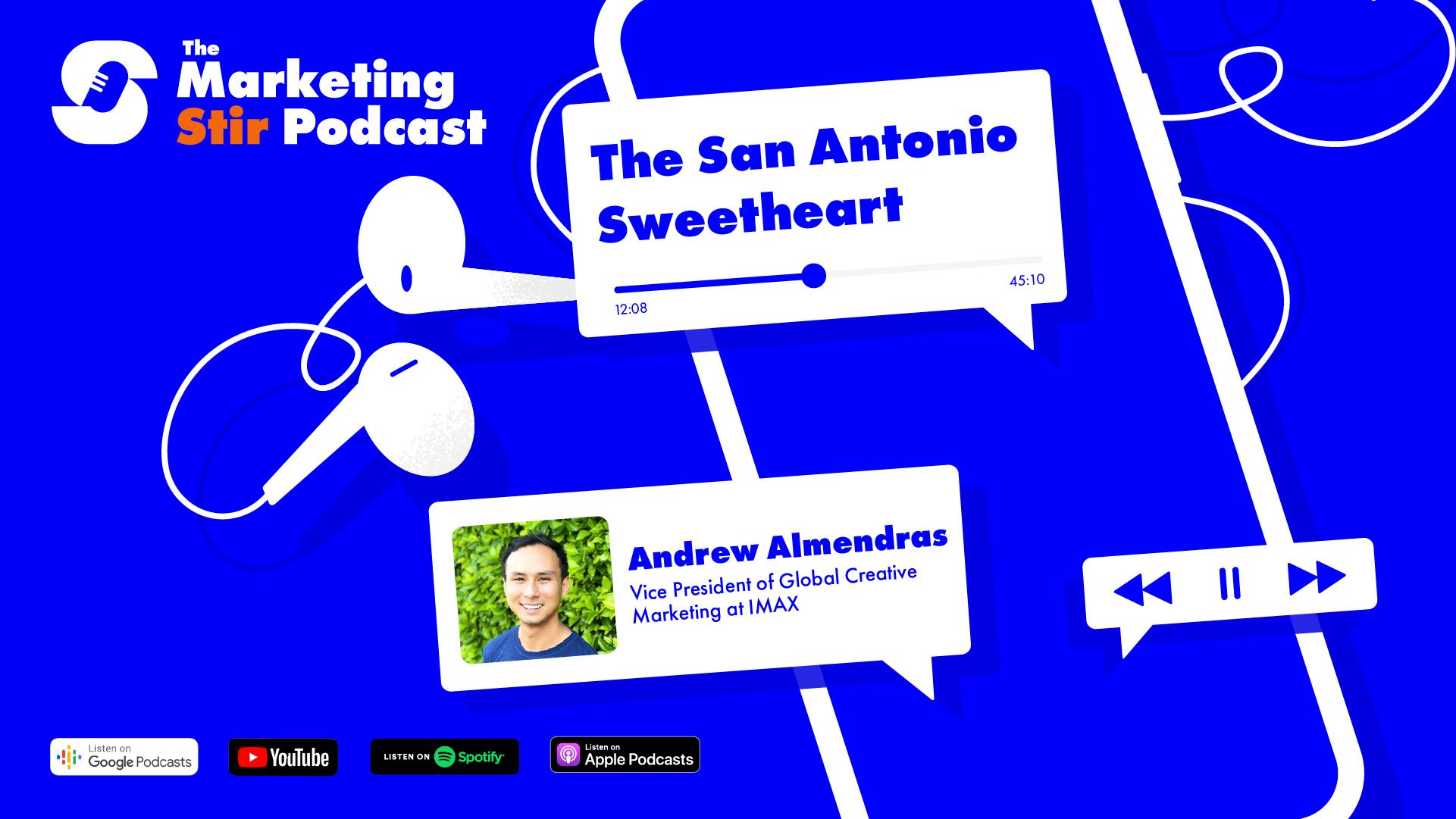 Andrew Almendras (IMAX) - The San Antonio Sweetheart