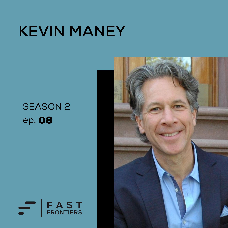S2 Ep 8: Kevin Maney